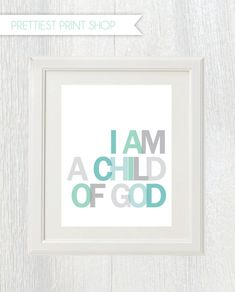 Printable nursery art - I am a child of God - Customizable on Etsy, $12.83 CAD
