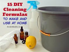 15 DIY Cleaning Formulas to Make and Use at Home