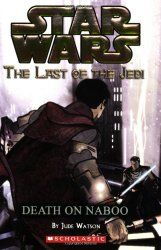 """""""Star Wars: The Last of the Jedi: Death on Naboo"""" by Jude Watson...review at Book Buffoonery"""
