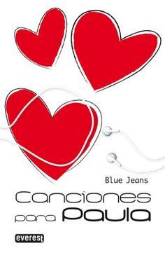 """Canciones para Paula"" de Blue Jeans"