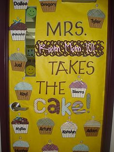 Door idea - DUH, this is so ME! Now I'm thinking of changing my classroom theme to baking or cooking for next year.