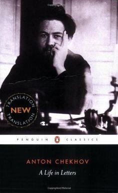 A Life in Letters (Penguin Classics) by Anton Chekhov, http://www.amazon.com/dp/0140449221/ref=cm_sw_r_pi_dp_KWQ9rb1FM5E75