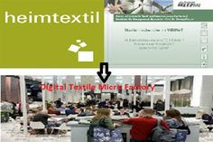 Heimtextil trade fair (Frankfurt, Germany) partners with DITF to present Digital Textile Micro Factory showcasing entire chain of production for #DigitalTextilePrinting  (YNFX 01 December 2016)