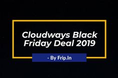 Get OFF for 3 Months on Any Cloudways Hosting. Black Friday Deals, Wordpress, How To Plan, 3 Months