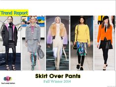 Skirt Over Leggings #Fashion Trend for Fall Winter 2014 #Trends #Fall2014 #FW2014