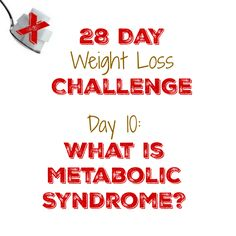 Day 10: What is Metabolic Syndrome? - My Sugar Free Journey