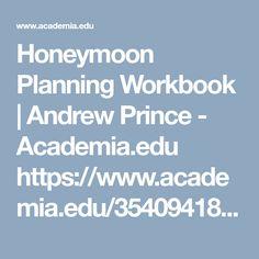Honeymoon Planning, Romantic Getaway, Prince, Relationship, Relationships