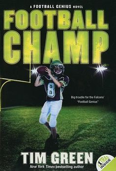 Football Champ by Tim Green (4th grade)
