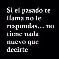 No le respondas More Than Words, Some Words, Motivational Phrases, Inspirational Quotes, Meaningful Quotes, Favorite Quotes, Best Quotes, Ex Amor, Quotes En Espanol