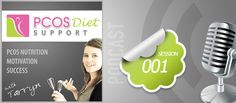 PDS 001: Welcome to the First PCOS Diet Support Podcast