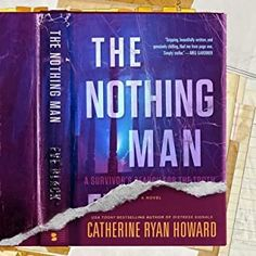 Review: The Nothing Man by Catherine Ryan Howard (audio)