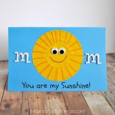 """You are my Sunshine"" Mother's Day Card Kid Craft"