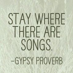 Famous quotes, love quotes, inspirational quotes, proverbs quotes, gypsy so The Words, Cool Words, Quotes To Live By, Me Quotes, Famous Quotes, Gypsy Life, Hippie Life, Bohemian Gypsy, Music Quotes