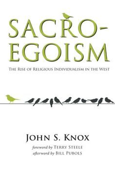 Sacro-Egoism (The Rise of Religious Individualism in the West; BY John S. Knox; FOREWORD BY Terry Steele; AFTERWORD BY Bill Pubols; Imprint: Wipf and Stock). Sacro-Egoism: The Rise of Religious Individualism in the West discusses the relationship between secularization, participation in religious practices and belief, and the emergence of radical individualized expressions of faith in the West. Using McMinnville, Oregon, as a case study, it presents the data collected and analyzed from...
