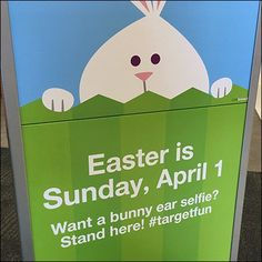 The main purpose of this entry signage is to remind one and all of the looming Holiday. But secondarily it encourages Bunny Selfie For Easter Promotes Would the retailer gain more social media engagement by enlarging the Hashtag portion of the promotion? Social Media Engagement, Qr Codes, Signage, Promotion, Target, Bunny, Coding, Retail, Easter