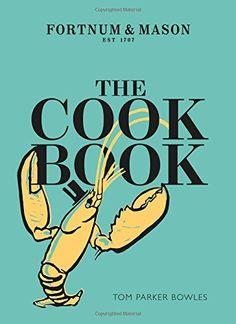 The Cook Book: Fortnum & Mason von Tom Parker-Bowles https://www.amazon.de/dp/0008199361/ref=cm_sw_r_pi_dp_x_ZNxzybFVS7V0Z