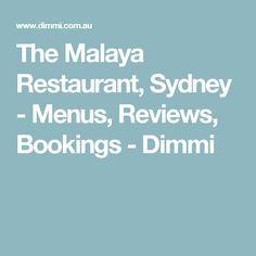 The Malaya Restaurant, Sydney - Menus, Reviews, Bookings - Dimmi