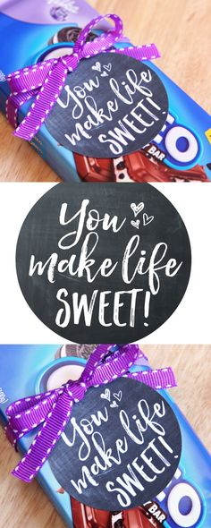 You Make Life Sweet Candy Gram with Free Printable