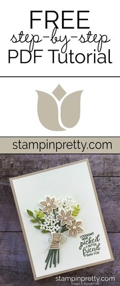Click to Download a FREE Step-by-Step PDF Tutorial by Mary Fish, Stampin' Pretty. Create a beautiful friend card with the Bouquet Bunch Bundle by Stampin' Up! #maryfish #stampinpretty