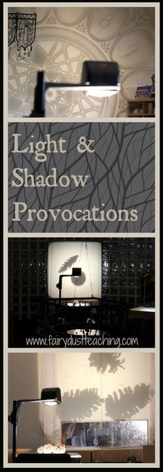 Reggio Inspired l Light and Shadow Play l Fairy Dust Teaching Click to see these and other light & shadow provocations from Rosa Parks ECEC @ fairydustteaching.com.