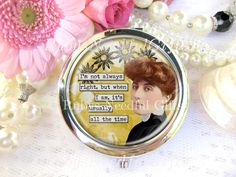 Silver Compact Mirror, cosmetic, handbag or purse mirror, Sister's Gift, bridesmaid gift, birthday gift, Vintage Diva, Always Right. by RubysNeedfulGifts on Etsy