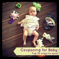 Couponing for Baby: Top Ten Money Saving Tips for New or Expecting Parents - Southern Savers