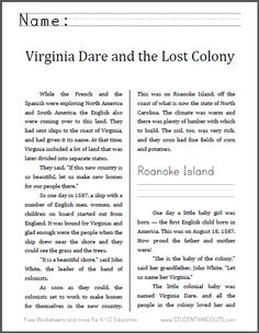 Virginia Dare and the Lost Colony of Roanoke | Here is the seventh workbook from America's Story for America's Children. This informational text is designed for students in grades 2-4, depending upon individual reading level. This workbook is six pages in length, and includes work in history/social studies, spelling, handwriting, vocabulary, and reading comprehension. Free to print (PDF file).