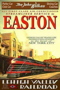 Lehigh Valley Railroad - The John Wilkes - Vintage Rail Poster
