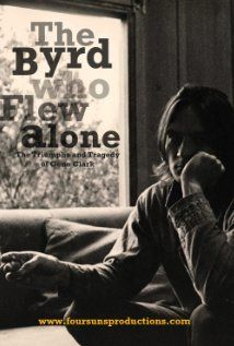 The Byrd Who Flew Alone: The Triumphs and Tragedy of Gene Clark (2013)