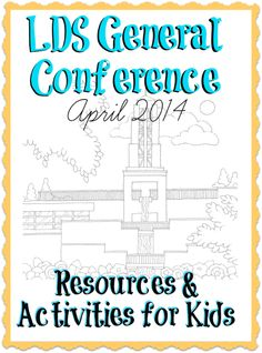I've collected a handful of my favorite General Conference activities and printables to share with you before the April 2014 #LDSConf starts this weekend.