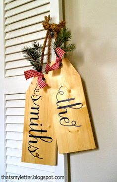 A DIY tutorial to make giant wood tags personalized with your last name. How to handpaint onto wood for personalized wall decor. Christmas Signs, Rustic Christmas, Christmas Projects, All Things Christmas, Holiday Crafts, Christmas Crafts, Christmas Decorations, Christmas Ornaments, Holiday Decor