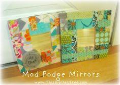 DIY PATCHWORK : DIY Mod Podge Fabric Mirror