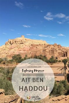 Best Morocco Day Trips - Ait Ben Haddou from Marrakech via @safarijunkie