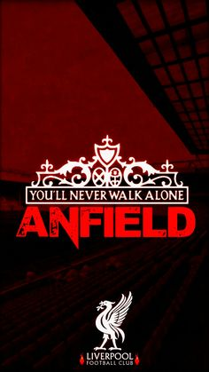 402 Best You Ll Never Walk Alone Images In 2019 Liverpool Fc