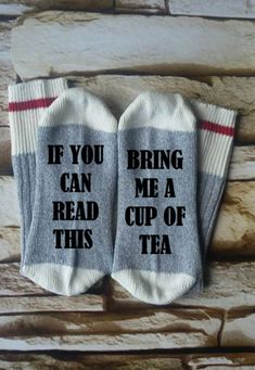 if you can read this bring tea, Tea lover, gifts for her, stocking stuffer, Christmas gift, mommy sock, socks for mom, teacher gift, by HBRCreativeDesigns on Etsy https://www.etsy.com/listing/464206166/if-you-can-read-this-bring-tea-tea-lover