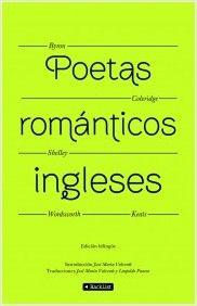 """POETAS ROMÁNTICOS INGLESES. Edición bilingüe Inglés-Español. - La antología reúne a cinco nombres representativos de la poesía romántica inglesa: los """"lakistas"""" o """"laguistas"""" Coleridge y Wordsworth y los más emblemáticos lord Byron, Percy Shelley y John Keats. El libro ofrece una edición bilingüe que, sin duda, es una ventaja para el que quiera disfrutar de los poemas originales y seguir las traducciones realizadas, en su mayor parte, por Valverde, autor de la antología, pero también..."""