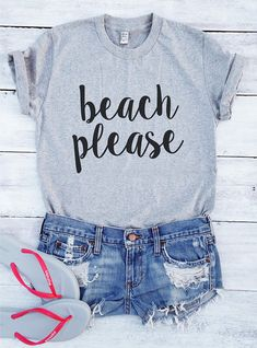 Beach please shirt slogan cute funny graphic cool women men design summer holiday gifts  beach fashion saying