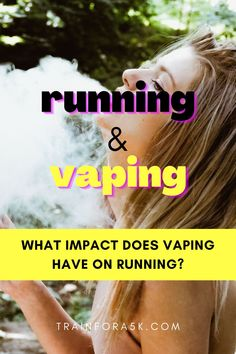 Is it possible that a few drags from a vape could let runners go faster for longer? Or is the total opposite, and smoking vape closes off the arteries compromising runners' performance?