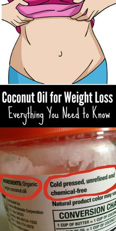 Coconut Oil for Weight Loss: Everything You Need to Know