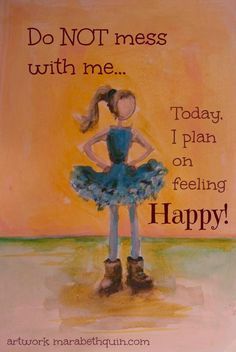 Today I am happy #HAPPINESS
