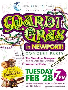 """Mark your calendars now for our Mardi Gras concert coming up on Tuesday, February 28, 7 pm at Newport's First Presbyterian Church in Newport, OR. We'll also be singing our annual """"Anything Goes"""" concerts in late April and early May. Definite dates coming soon."""