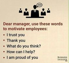 What to remember when I get that manager position.