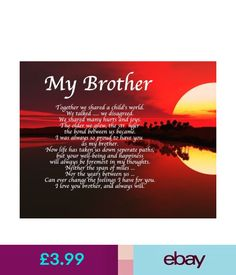 Other Celebrations & Occasions Personalised My Brother Poem Birthday Christmas Christening Gift Present & Garden Miss You Brother Quotes, Prayer For My Brother, Missing My Brother, Brother Birthday Quotes, Brother Sister Quotes, Dad Quotes, Prayer Quotes, Qoutes, Happy Birthday In Heaven