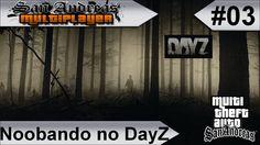 MTA GTA-SA Noobando no DayZ #03