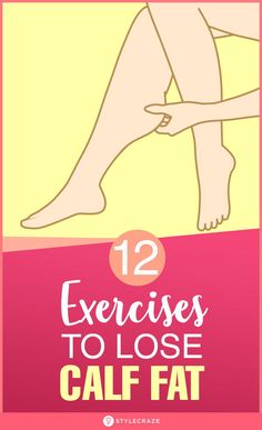 12 Exercises To Lose Calf Fat And Diet And Lifestyle Tips For Slim Calves Excessive calf fat may look disproportionate. Here we have listed right exercises aand a good diet tips that can help lose calf fat and get toned calves. Fitness Transformation, Fitness Tips, Health Fitness, Fitness Exercises, Gym Workouts, Workout Diet, Exercises For Calves, Gym Fitness, Best Calf Exercises