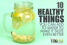 10 Healthy Things You Can Add to Water to Make It Taste Even Better Water For Health, Water Facts, Benefits Of Drinking Water, Making Water, Top 10 Home Remedies, How To Make Drinks, Healthy Mind And Body, Body Tissues, Health Education