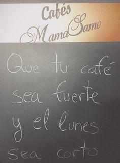 Que tu café sea fuerte y el lunes sea corto :) #café #coffee #lunes #monday