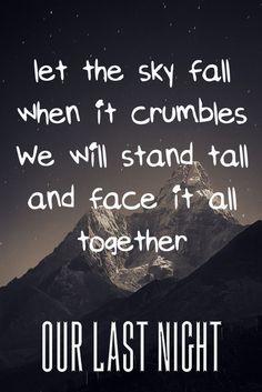 Our Last Night- Skyfall