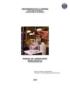 UNIVERSIDAD DE LA SERENA       FACULTAD DE CIENCIAS     DEPARTAMENTO DE QUÍMICA          MANUAL DE LABORATORIO       QUÍMICA ANALÍ...