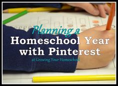 Growing Your Homeschool: Planning a Homeschool Year with Pinterest
